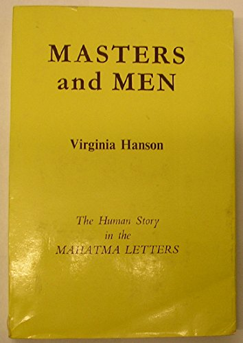 9780835675499: Masters and Men: The Human Story in the Mahatma Letters