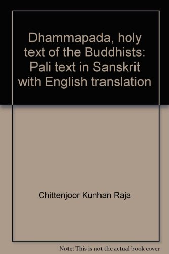Dhammapada, holy text of the Buddhists: Pali text in Sanskrit with English translation