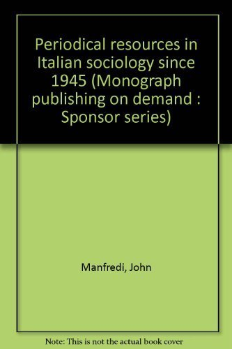 Periodical Resources in Italian Sociology since 1945: John F. Manfredi