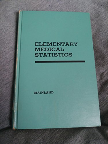 9780835703499: Mainland's Elementary medical statistics (Biometry imprint series)