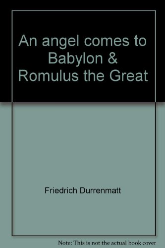 9780835703819: An angel comes to Babylon & Romulus the Great
