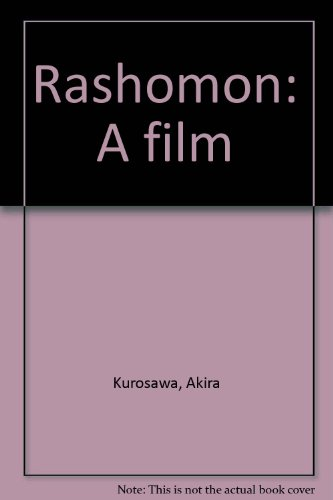 9780835704472: Rashomon: A film