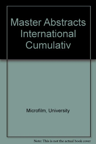 Master Abstracts International Cumulativ: Microfilm, University