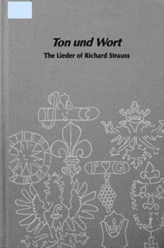9780835710725: Ton und Wort: The Lieder of Richard Strauss (Studies in musicology)