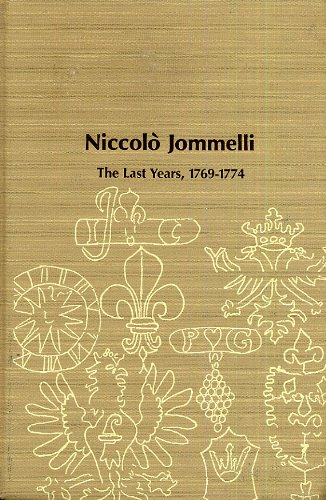 Niccolo Jommelli: The Last Years 1769-1774.: Mcclymonds, Marita P.