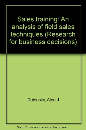 9780835711494: Sales Training: An Analysis of Field Sales Techniques (Research for business decisions)
