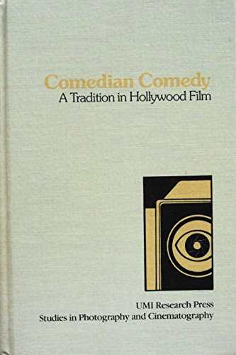 9780835711999: Comedian Comedy: A Tradition in Hollywood Film (Studies in photography and cinematography)