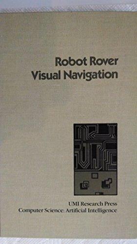 Robot Rover Visual Navigation (Computer science. artificial: Moravec, Hans P.