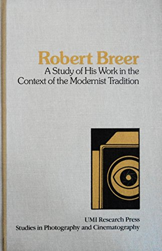 Robert Breer, a study of his work: Mendelson, Lois