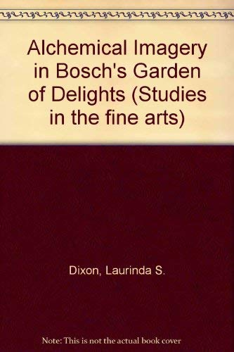 9780835712477: Alchemical Imagery in Bosch's Garden of Delights (Studies in the fine arts)