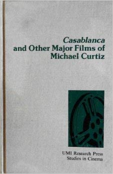 9780835713047: Casablanca and Other Films of Michael Curtiz (Studies in cinema)