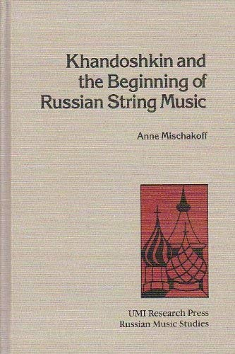 9780835714280: Khandoshkin and the Beginning of Russian String Music (Russian music studies)