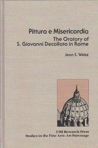 9780835714617: Pittura e Misericordia: Oratory of San Giovanni Decollato in Rome (Studies in the fine arts)