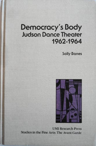 9780835714815: Democracy's Body: Judson Dance Theater, 1962-64