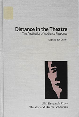 9780835715317: Distance in the Theatre: Aesthetics of Audience Response (Theater and dramatic studies)