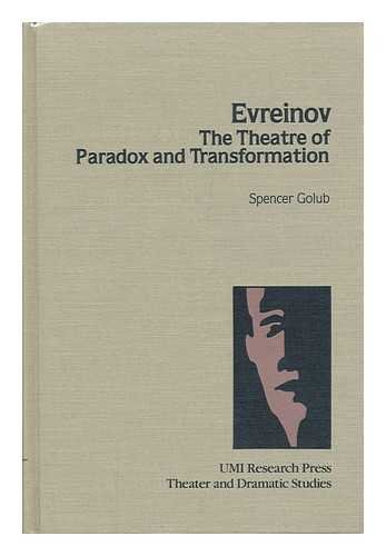 9780835715409: Evreinov: Theatre of Paradox and Transformation (Theater and dramatic studies)