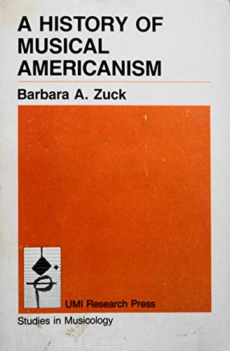 9780835715591: A History of Musical Americanism