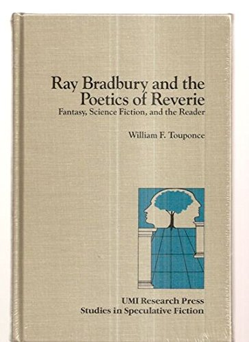 9780835715690: Ray Bradbury and the Poetics of Reverie: Fantasy, Science Fiction, and the Reader