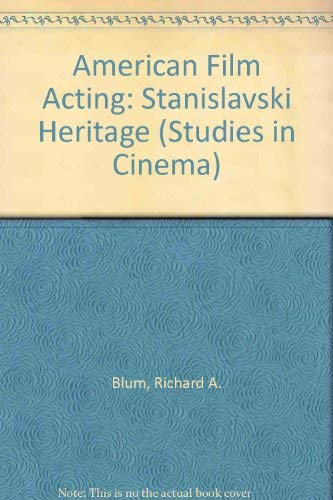9780835715904: American Film Acting: The Stanislavski Heritage (Studies in Cinema)