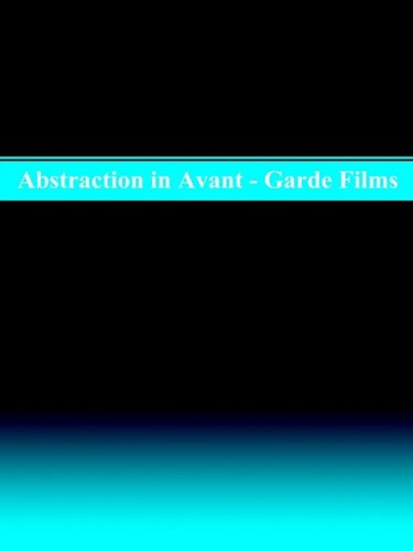 9780835716291: Abstraction in Avant-Garde Films (Studies in Cinema)