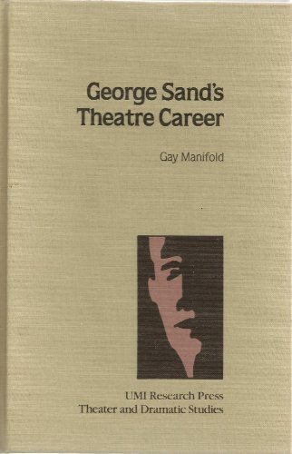 9780835716536: George Sand's Theatre Career (Theater and dramatic studies)