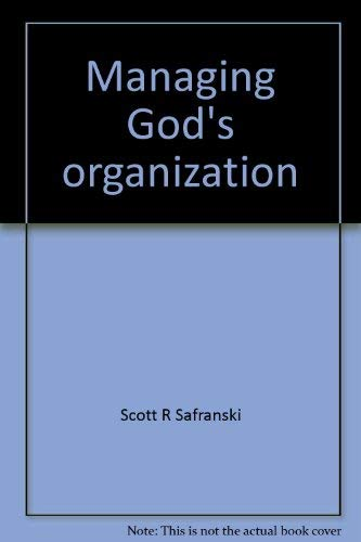 9780835716697: Managing God's organization: The Catholic Church in society (Research for business decisions)