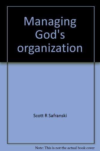 9780835716697: Managing God's organization