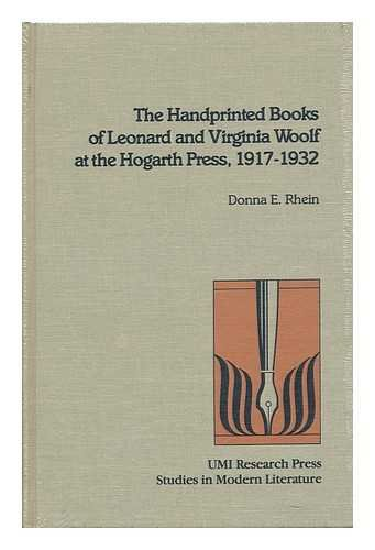 The Handprinted Books of Leonard and Virginia Woolf at the Hogarth Press, 1917-1932 (Studies in M...