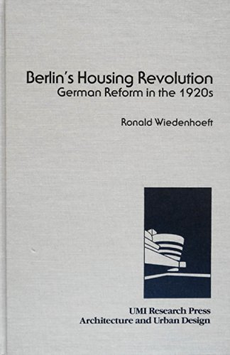 9780835717052: Berlin's housing revolution: German reform in the 1920s (Architecture and urban design)