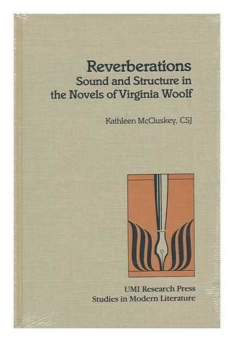 9780835717106: Reverberations: Sound and Structure in the Novels of Virginia Woolf (Studies in modern literature)