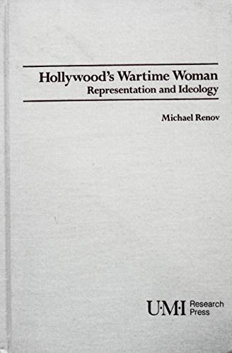 9780835718134: Hollywood's Wartime Women: Representation and Ideology: A Cultural Perspective (Studies in Cinema)