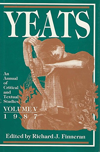 9780835718196: Yeats: An Annual of Critical & Textual Studies, 1987 (Yeats)