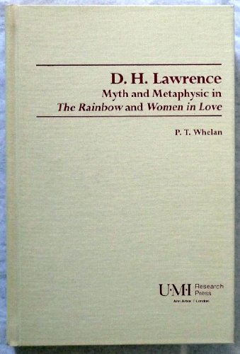 "D.H.Lawrence: Myth and Metaphysic in ""The Rainbow"" and ""Women in Love"" (Studies..."