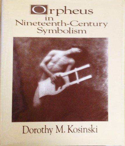 9780835718684: Orpheus in Nineteenth-Century Symbolism (STUDIES IN THE FINE ARTS AVANT-GARDE)