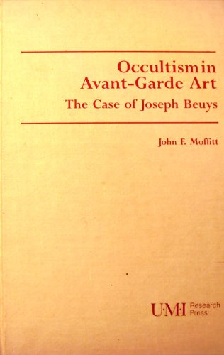 9780835718813: Occultism in Avant-garde Art: Case of Joseph Beuys (STUDIES IN THE FINE ARTS AVANT-GARDE)