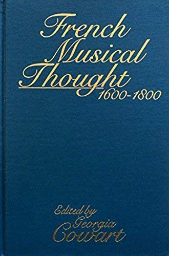 9780835718820: French Musical Thought, 1600-1800 (Studies in Music, 105)
