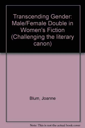 9780835718868: Transcending Gender: The Male/Female Double in Women's Fiction (Challenging the Literary Canon)