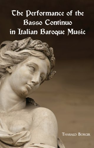 9780835719124: The Performance of the Basso Continuo in Italian Baroque Music (Studies in Musicology)
