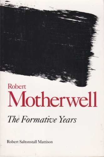 9780835719834: Robert Motherwell: The Formative Years