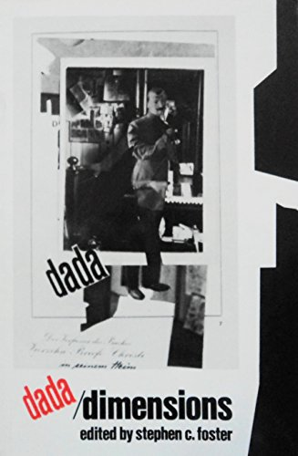 9780835719872: Dada/Dimensions (Studies of Fine Arts : the Avant Garde, No 48)