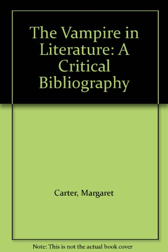 9780835719988: The Vampire in Literature: A Critical Bibliography (Studies in Speculative Fiction)