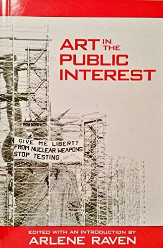 9780835720731: Art in the Public Interest (Studies in the Fine Arts : Criticism, No 32)
