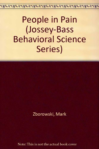 9780835793421: People in Pain (Jossey-Bass Behavioral Science Series)