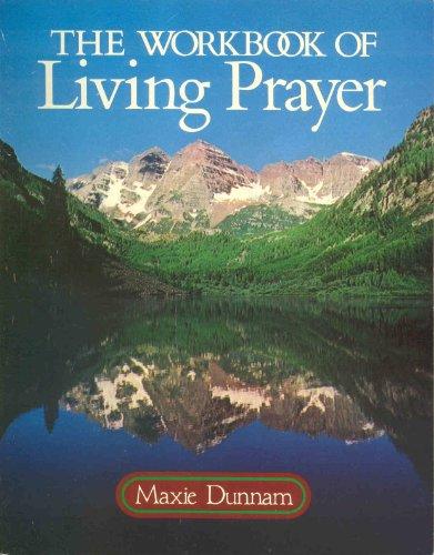 9780835803236: The Workbook of Living Prayer