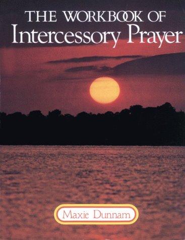 9780835803823: The Workbook of Intercessory Prayer
