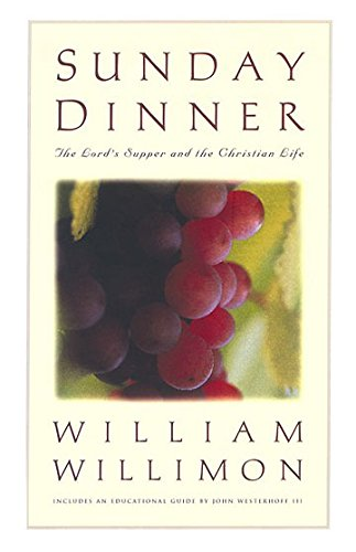 9780835804295: Sunday Dinner: The Lords Supper and the Christian Life