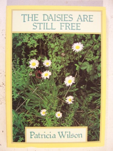 9780835804448: The daisies are still free