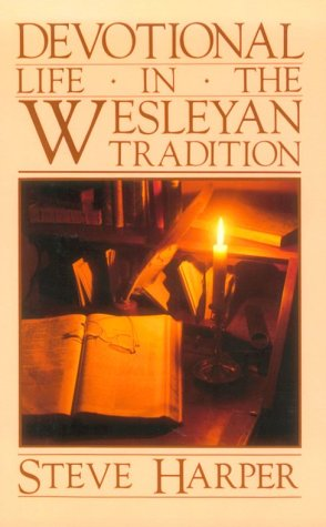 9780835804677: Devotional Life in the Wesleyan Tradition
