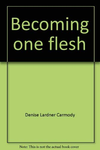 9780835804868: Becoming one flesh: Growth in Christian marriage