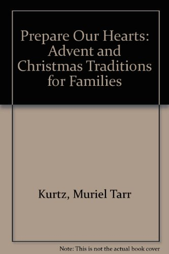 9780835805445: Prepare Our Hearts: Advent and Christmas Traditions for Families
